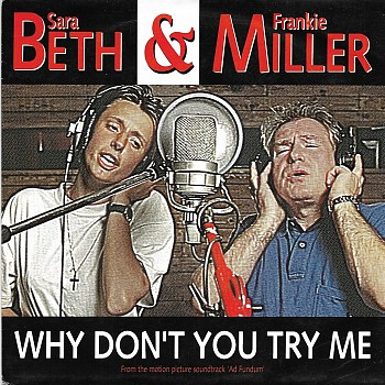 Why don't you try me tonight (& Frankie Miller)